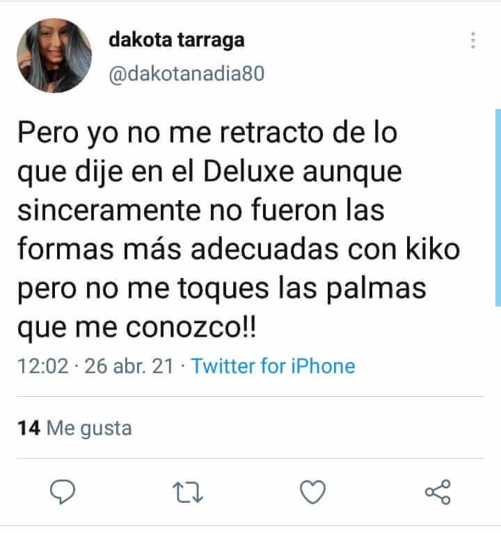 Dakota sobre Kiko Matamoros